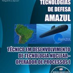 Apostila TÉC EM DES DE TECNOLOGIA NUCLEAR OPERADOR DE PROCESSOS I Concurso Amazônia Azul Tecnologias de Defesa 2015