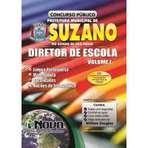 Apostila para Concurso Prefeitura de Suzano SP 2015 - Diretor de Escola