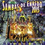 Vídeos - Sambas Enredo Especial 2015 Carnaval Rio