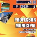 APOSTILA PREFEITURA DE BELO HORIZONTE MG PROFESSOR MUNICIPAL 1º E 2º CICLOS DO ENSINO FUNDAMENTAL 2015
