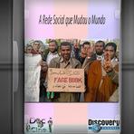 Documentário - A rede social que mudou o mundo 2 DVDs