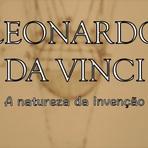 Leonardo da Vinci: A natureza da invenção