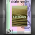 Série documentário - A história do petróleo 3DVDs