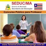Governo do Maranhão irá abrir Concurso para PROFESSOR da Secretaria de Estado de Educação do Maranhão - Seduc (MA)