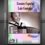 Ensaios especial - Luiz Gonzaga