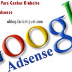 Dicas Simples Para Ganhar Dinheiro Com o Google Adsense