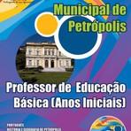 Apostila Atualizada Concurso Prefeitura Municipal de Petrópolis 2015 PROFESSOR DE EDUCAÇÃO BÁSICA