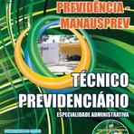 Apostila Concurso Manaus Previdência para Cargo de TÉCNICO PREVIDENCIÁRIO 2015