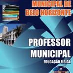 Apostila para o concurso da Prefeitura de Belo Horizonte Cargo Professor Municipal Educação Física