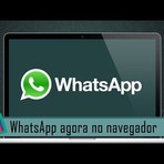 WhatsApp libera cliente para o Google Chrome