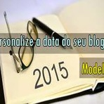 Como personalizar a data do blog - Modelo 3