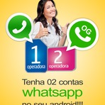 Internet - Duas contas de WhatsApp no seu Android