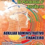 Apostila AUXILIAR ADMINISTRATIVO FINANCEIRO - Concurso Conselho Regional de Psicologia - 8ª Região 2015