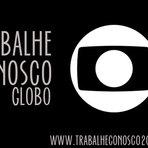 Utilidade Pública - TRABALHE CONOSCO GLOBO 2015