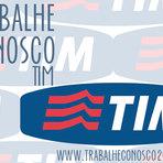 TRABALHE CONOSCO TIM 2015