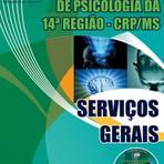 Concursos Públicos - APOSTILA CONSELHO REGIONAL DE PSICOLOGIA 14ª REGIÃO SERVIÇOS GERAIS 2015