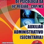 APOSTILA CONSELHO REGIONAL DE PSICOLOGIA REGIÃO 14ª AUXILIAR ADMINISTRATIVO SECRETARIA 2015