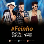 Edson e Vinicius Part Thiago Brava - Feinho