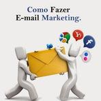 Dicas valiosas, como fazer e-mails marketing