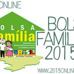 BOLSA FAMÍLIA 2015: CONSULTA, CALENDÁRIO