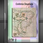 Documentário - Colônia Dourada