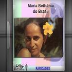 Documentário - Maria Bethânia Do Brasil