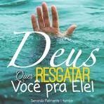 Só Deus Pode nos Resgatar