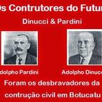 DINUCCI & PARDINI: Os Construtores do Futuro de Botucatu!