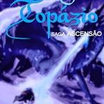 Saga Ascensão - Dragão Topázio