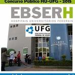 Concurso Publico - Ebserh - HC-UFG - Hospital das Clínicas de GOIÁS - 2015