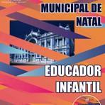 Apostila Concurso Professor e Educador Infantil da Prefeitura de Natal RN 2015