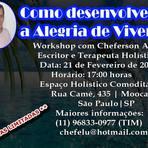 Workshop em São Paulo Como Desenvolver a Alegria de Viver.