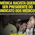 Médica racista quer ser presidente do Sindicato dos Médicos e vereadora pelo PSDB no Ceará