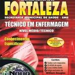Apostila Prefeitura de Fortaleza-CE Concurso - Técnicos de Enfermagem - 2015