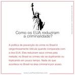 Como os EUA reduziram a criminalidade?