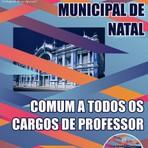APOSTILA PREFEITURA DE NATAL COMUM A TODOS OS CARGOS DE PROFESSOR 2015