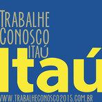 Vagas - TRABALHE CONOSCO BANCO ITAÚ 2015