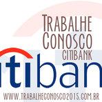 Vagas - TRABALHE CONOSCO CITIBANK 2015