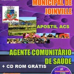 Apostila Digital Prefeitura Municipal de Joinville - ACS 2015 (PDF) Agente Comunitário de Saúde + CD ROM GRÁTIS