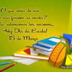 Dia da Escola Comemora-se no dia 15 de Março