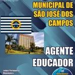 Apostila Prefeitura São José dos Campos - Agente Educador/SP (Grátis CD ROM) PDF 2015