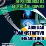 Livros - Apostila AUXILIAR ADMINISTRATIVO (FINANCEIRO) - Concurso Conselho Regional de Psicologia - 14ª Região 2015