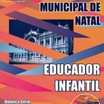 Livros - Apostila EDUCADOR INFANTIL - Concurso Prefeitura Municipal de Natal 2015