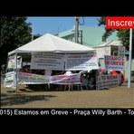 Pessoal - Estamos em Greve – Praça Willy Barth – Toledo, PR