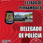 Apostila Polícia Civil do PE (SAD / SDS) Delegado de Polícia - 2015 Concurso Publico Secretaria de Defesa Social/PE