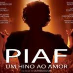 """Recomendo/ Resenha: Filme """"Piaf - Um hino ao amor"""""""