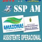 Apostila Concurso Publico SSP AM Assistente Operacional 2015 - Apostilas So Concursos