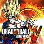 Dragonball: Xenoverse Já disponivel para PC !