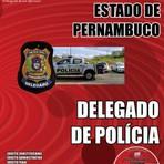 Concursos Públicos -  Concurso Polícia Civil / PE  DELEGADO DE POLÍCIA  Edição: Fevereiro/2015