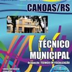 Concursos Públicos - Concurso Município de Canoas / RS  TÉCNICO MUNICIPAL - OCUPAÇÃO: TÉCNICO EM FISCALIZAÇÃO  Edição: Fevereiro/2015